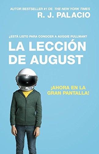 La lección de August (Movie Tie-In Edition): Wonder (Spanish-language Edition) (Spanish Edition)