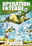 Operation Entebbe: The Dangerous Play