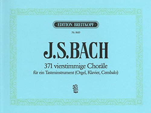 371 Four-Part Chorales (BWV 253-438 and others) - Breitkopf Urtext - organ (piano or harpsichord) - (EB 8610)