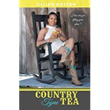 Country Tyme Tea: How are you filling your glass?