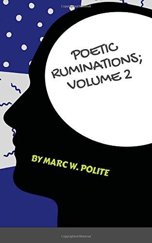 Poetic Ruminations: Volume 2: Budding Legend of Ghetto Sensei PDF