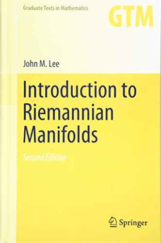 Introduction to Riemannian Manifolds (Graduate Texts in Mathematics)