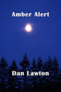 Amber Alert by Dan Lawton ebook deal
