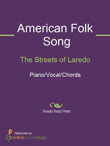 The Streets Of Laredo Kindle Edition By American Folk Song Arts