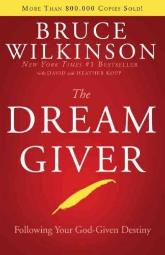 The Dream Giver: Following Your God-Given Destiny pdf