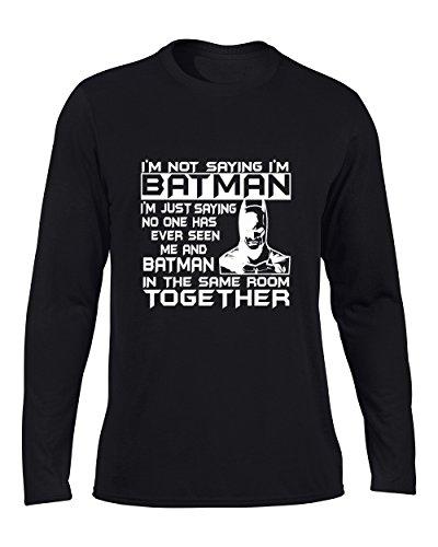Batman+Shirts Products : Adult I'm Not Saying I'm Batman Funny T-Shirt