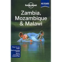 Lonely Planet Zambia, Mozambique & Malawi 2nd Ed.: 2nd Edition