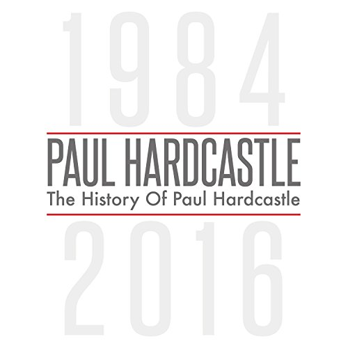 PAUL HARDCASTLE - The History Of Paul Hardcastle - Zortam Music