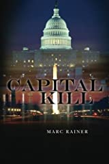 Capital Kill (a Jeff Trask Legal Thriller) by Marc Rainer (2012-03-31) Paperback