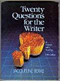 Twenty Questions for the Writer : A Rhetoric with Readings, Berke, Jacqueline, 0155924052