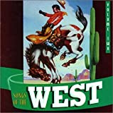 Songs of the West, Volume Two