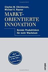 Marktorientierte Innovation: Geniale Produktideen für mehr Wachstum