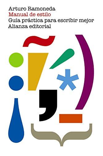 Manual de estilo: Guía práctica para escribir mejor