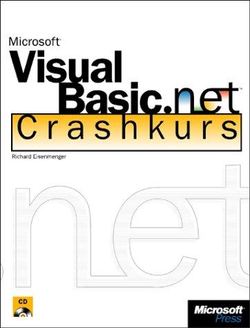 Microsoft Visual Basic .NET Crashkurs, m. CD-ROM