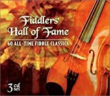 Fiddlers Hall of Fame: 60 All-Time Fiddle Classics