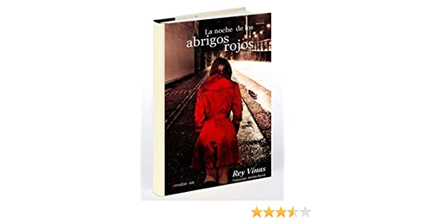 Amazon.com: La noche de los abrigos rojos (Spanish Edition) eBook: Rey Vinas: Kindle Store