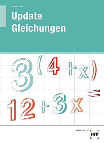 Update · Gleichungen: Arbeitsheft - Schülerausgabe (Abgabe nur zum vollen Preis)