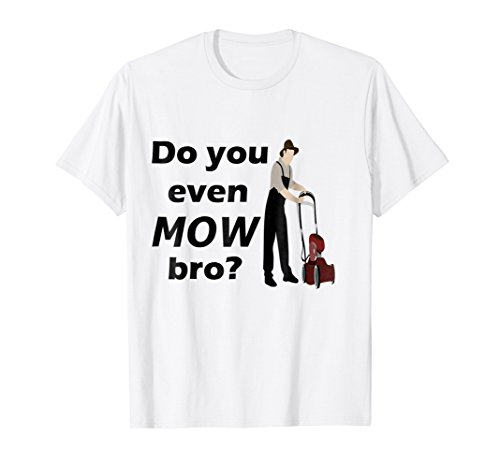Do You Mow Funny Lawn Mower Tshirt Lawn Care Tee Attitude Womens Cut T-shirt
