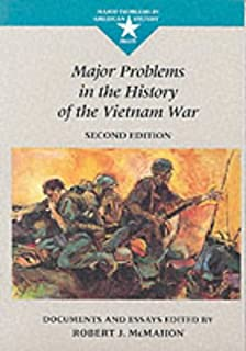 major problems in the history of the vietnam war documents and  major problems in the history of the vietnam war documents and essays major problems