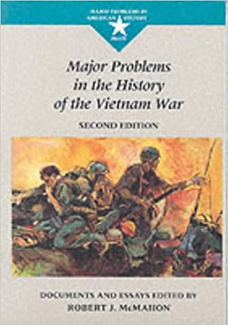 major problems in the history of the vietnam war documents and  major problems in the history of the vietnam war documents and essays major problems in american history series amazon co uk robert j mcmahon books