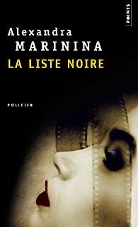 La liste noire, Marinina, Aleksandra