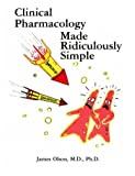 Clinical Pharmacology Made Ridiculously Simple (Medmaster Series)