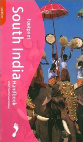 Footprint South India Handbook : The Travel Guide