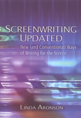 Screenwriting Updated: New (And Conventional) Ways of Writing for the Screen