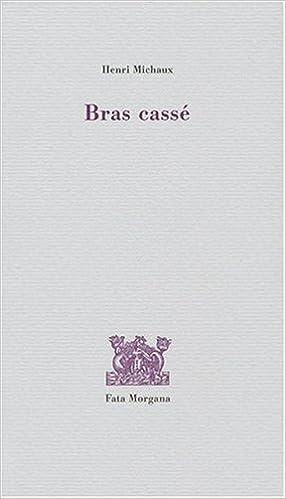 Lire des livres en ligne téléchargement gratuit pdf Bras cassé 2851947494  PDB 42a9abf62ef0