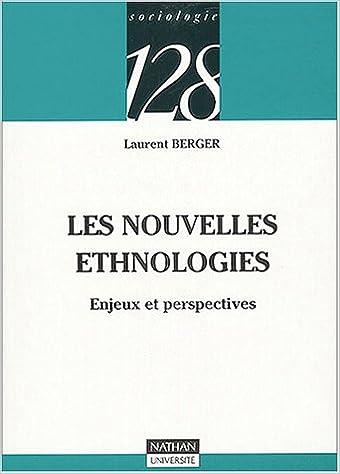 Lire en ligne Les nouvelles ethnologies epub pdf