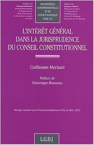 Téléchargement L'intérêt général dans la jurisprudence du Conseil Constitutionnel pdf, epub ebook