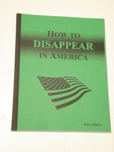 How to Disappear in America written by Barry Reid
