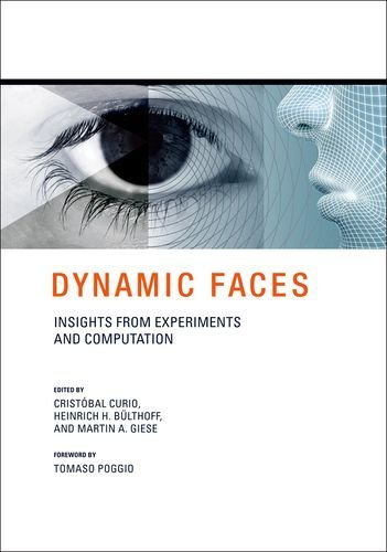 Dynamic Faces: Insights from Experiments and Computation (The MIT - Hill Curio