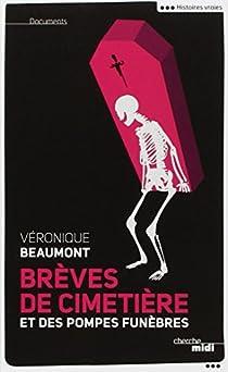 Brèves de cimetière et des pompes funèbres par Beaumont