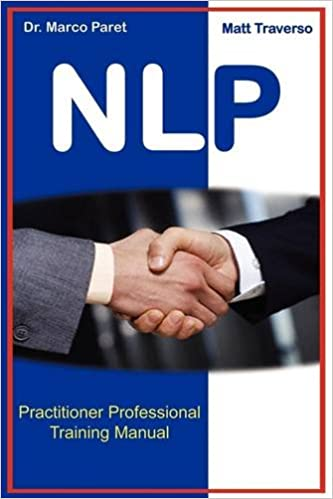 Book The NLP Professional Practitioner Manual - Official Certification Manual
