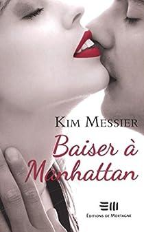 Adultes consentants, tome 1 : Baiser à Manhattan par Messier