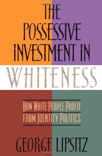 Possessive Investment In Whiteness