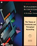 The Theory of Constraints and Throughput Accounting, Ansari, Shahid L. and Bell, Janice, 0070275890