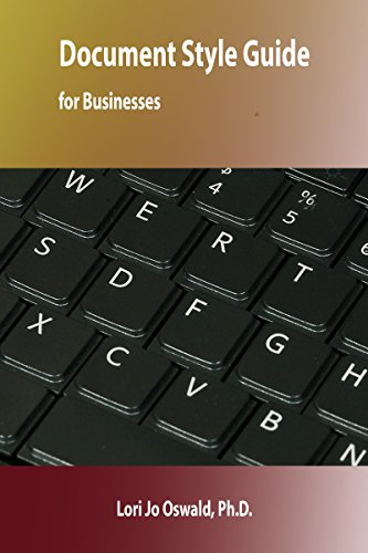 Document Style Guide for Businesses (Document Style Guides Book 6) Pdf