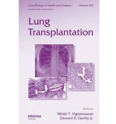 [(Lung Transplantation)] [Author: Wickii Vigneswaran] published on (April, 2010) pdf
