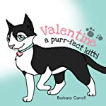 Valentine : A Purr-fect Kitty | Barbara Carroll