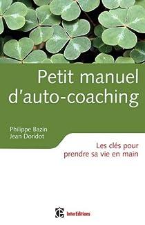 Petit manuel d'auto-coaching par Bazin