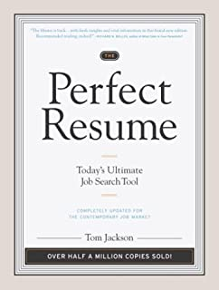 Perfect Resume Tom Jackson The Perfect Resume: Today's Ultimate Job Search Tool