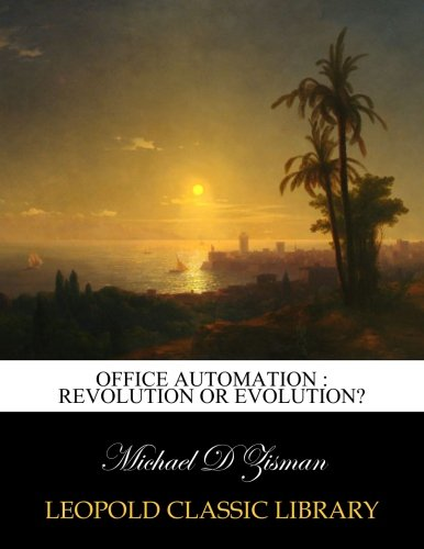 Office automation : revolution or evolution? pdf epub