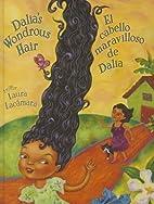 Dalia's Wondrous Hair / El Maravilloso…