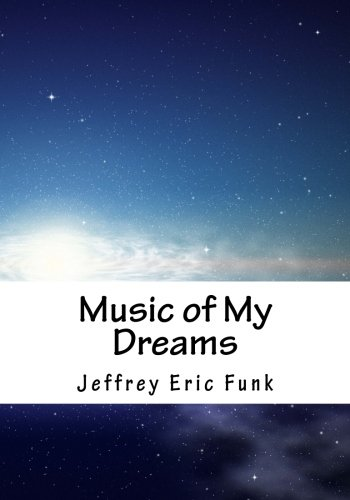 Music of My Dreams: A Lullaby