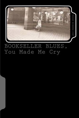 Bookseller Blues, You Made Me Cry (Adventures in The Void Book 4)