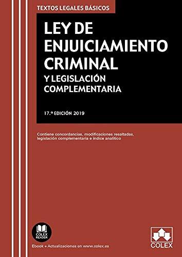 Ley de Enjuiciamiento Criminal y Legislación complementaria: Contiene concordancias, modificaciones resaltadas e índice analítico: 1 (TEXTOS LEGALES BASICOS) por Editorial Colex, S.L.