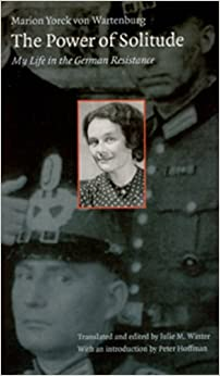 Book The Power of Solitude: My Life in the German Resistance