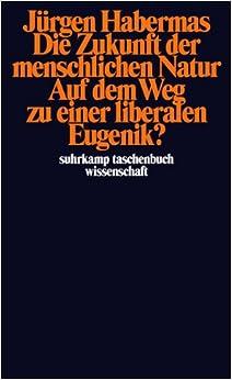 Book Die Zukunft Der Menschlichen Natur